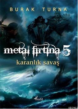 Metal Fırtına 5; Karanlıkları Savaşı