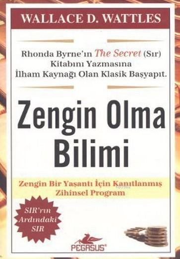 Zengin Olma Bilimi; Zengin Bir Yaşantı İçin Kanıtlanmış Zihinsel Program
