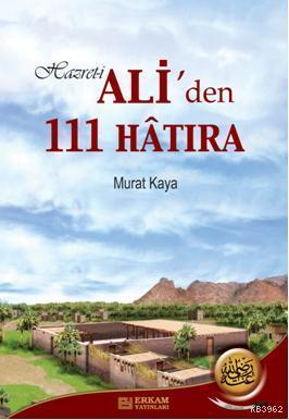 Hazreti Ali'den  111 Hatıra