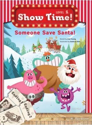 Someone Save Santa! + Workbook + Multirom (Show Time Level 1)