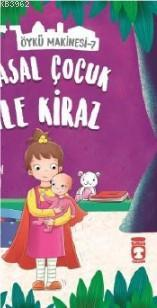 Masal Çocuk ile Kiraz - Öykü Makinesi 7