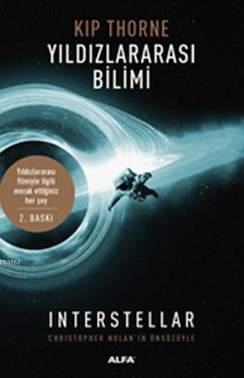 Yıldızlararası Bilimi; Yıldızlararası Filmiyle İlgili Merak Ettiğiniz Her Şey