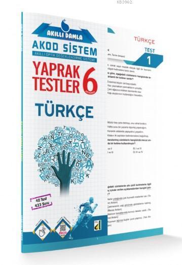 Akıllı Damla Türkçe Yaprak Testler - 6.Sınıf; Akıllı Damla Akod Sistem (Akıllı Optik Değerlendirme Sistemi) Yaprak Testler