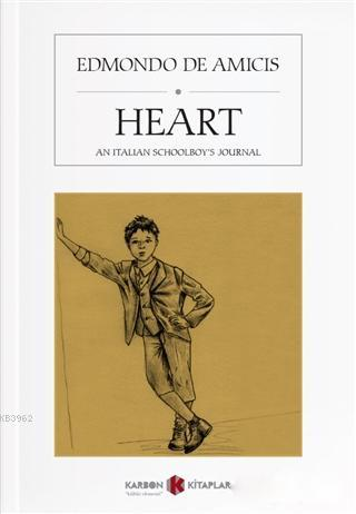 Heart; An Italian Schoolboy's Journal
