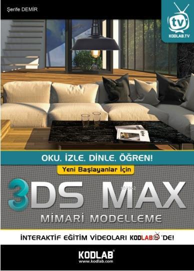 Yeni Başlayanlar İçin 3D Studio Max