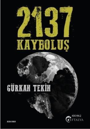 2137 Kayboluş