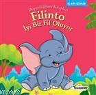 Filinto İyi Bir Fil Oluyo; Duygu Eğitim Kitapları - Nezaket
