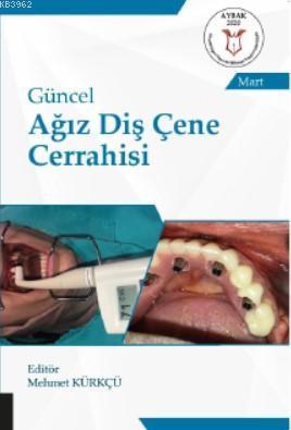 Güncel Ağız Diş Çene Cerrahisi