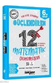 Ankara Yayınları 6. Sınıf Matematik 12 Güçlendiren Deneme Ankara