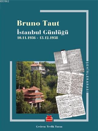İstanbul Günlüğü; 10.11.1936 - 13.12.1938