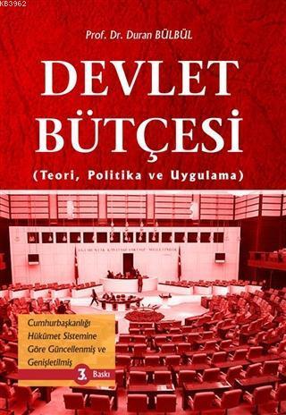 Devlet Bütçesi; Teori, Politika ve Uygulama