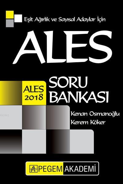 2018 ALES Eşit Ağırlık ve Sayısal Adaylar için Soru Bankası