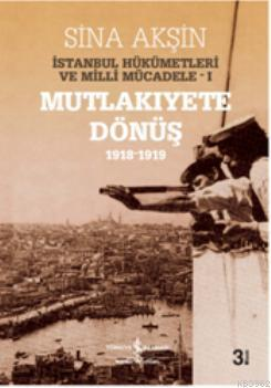 İstanbul Hükümetleri ve Milli Mücadele (Kutulu)