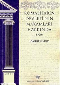 Romalıların Devleti'nin Makamları Hakkında 1. Cilt