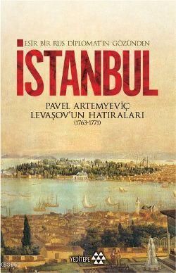 Esir Bir Rus Diplomatın Gözünden İstanbul