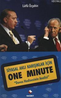 Siyasal Aklı Karışıklar İçin One Minute