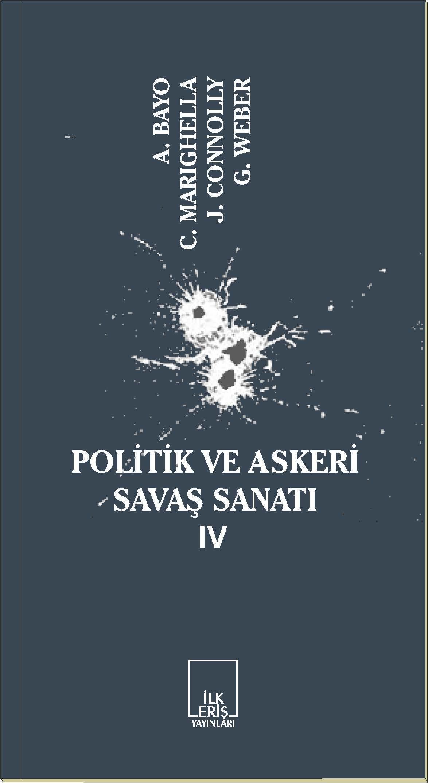 Politik ve Askeri Savaş Sanatı IV