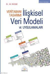 Veritabanı Tasarımı - İlişkisel Veri Modeli ve Uygulamaları