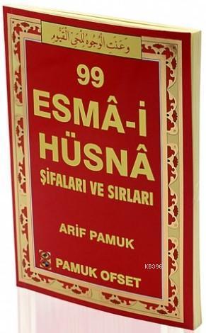 99 Esma-i Hüsna Şifaları ve Sırları (Dua-130, Orta Boy, Kuşe, 4 Renk)