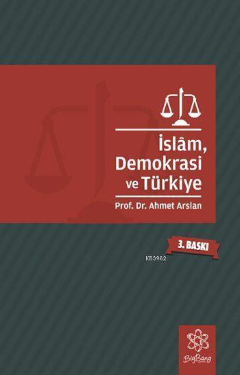 İslâm, Demokrasi ve Türkiye