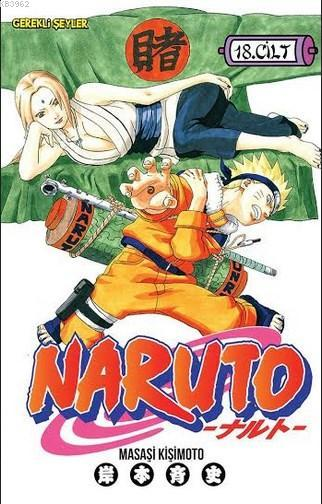 Naruto Cilt 18: Tsunade'nin Kararı!