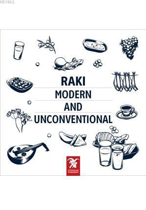Raki: Modern And Unconventional