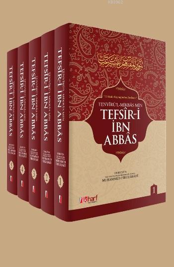 İbn Abbas Tefsiri (5 Cilt Takım); 15 Hadis Kaynağından Derlenen Tefsir-i İbn Abbas
