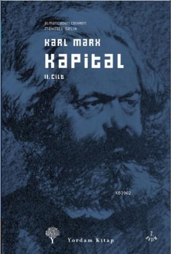 Kapital Cilt: 2; Ekonomi Politiğin Eleştirisi