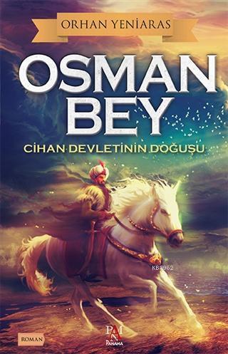 Osman Bey; Cihan Devletinin Doğuşu