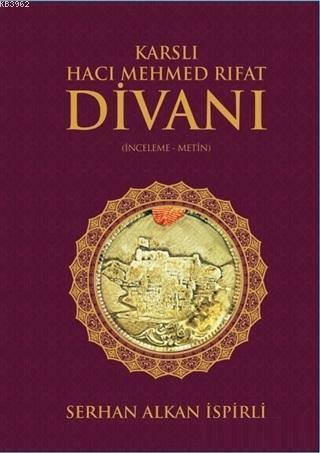 Karslı Hacı Mehmed Rıfat Divanı