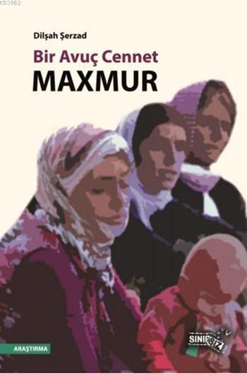 Bir Avuç Cennet: Maxmur