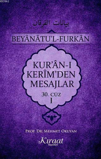 Kur'an-ı Kerim'den Mesajlar 30. Cüz - I
