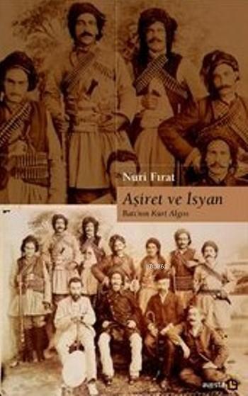 Aşiret ve İsyan; Batı'nın Kürt Algısı