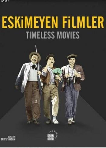 Eskimeyen Filmler; Timeless Movies