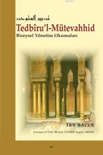 Tedbiru'l-Mütevahhid; Bireysel Yönetim Okumaları