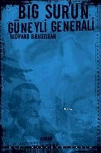 Big Sur'un Güneyli Generali