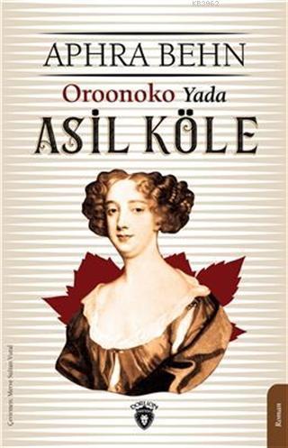 Oroonoko Yada Asil Köle
