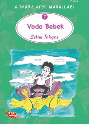 Vodo Bebek - Gündüz Gece Masalları 7
