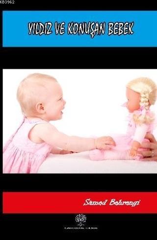 Yıldız ve Konuşan Bebek