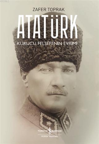 Atatürk Kurucu Felsefenin Evrimi