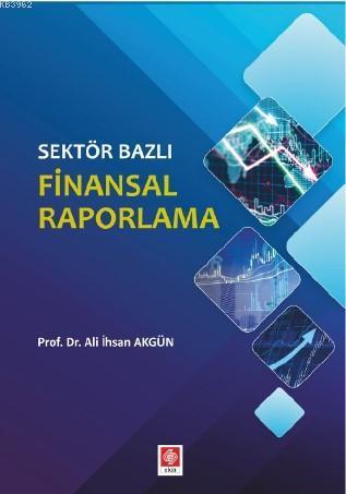 Sektör Bazlı Finansal Raporlama