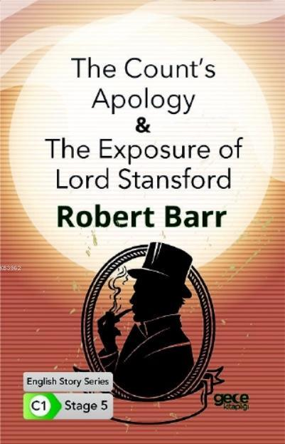 The Count's Apology - The Exposure of Lord Stansford İngilizce Hikayeler C1 Stage 5