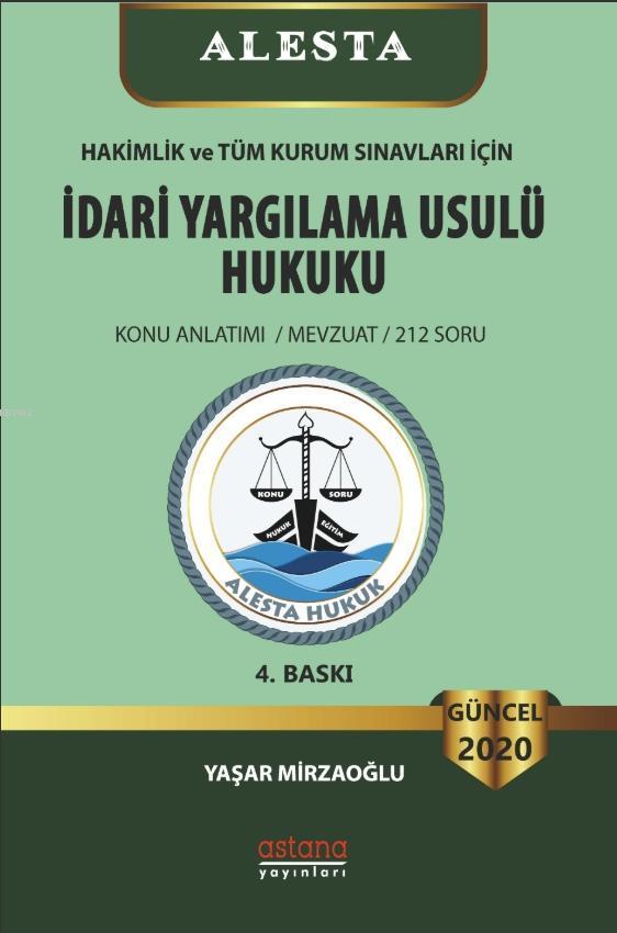 Alesta İdari Yargılama Usulü Hukuku (4. Baskı)