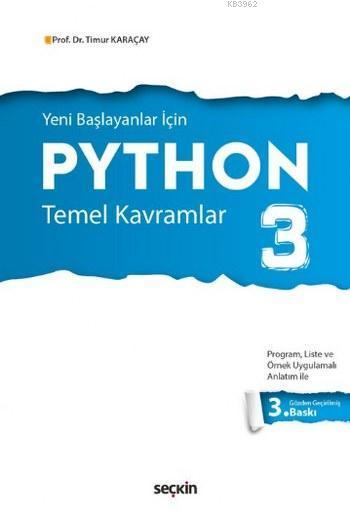 Yeni Başlayanlar için Python 3; Temel Kavramlar
