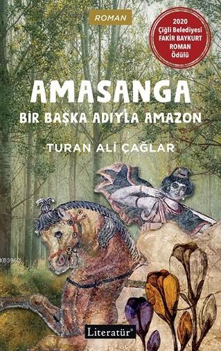 Amasanga; Bir Başka Adıyla Amazon