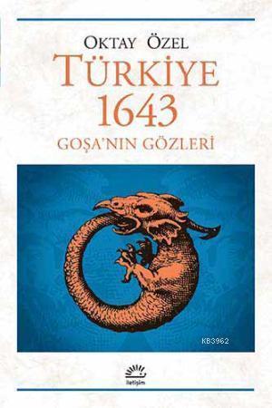 Türkiye 1643; Goşanın Gözleri