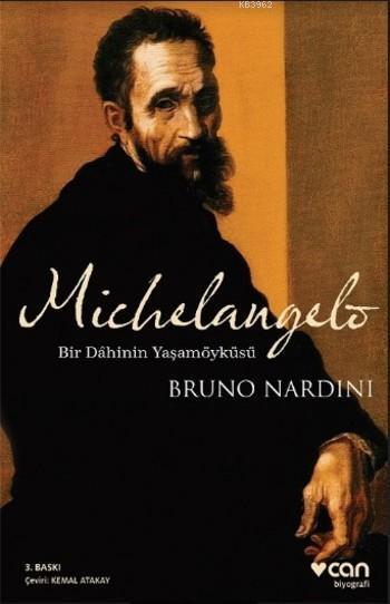 Michelangelo; Bir Dahinin Yaşamöyküsü