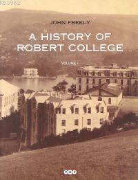 A History Of Robert College (2 Cilt)