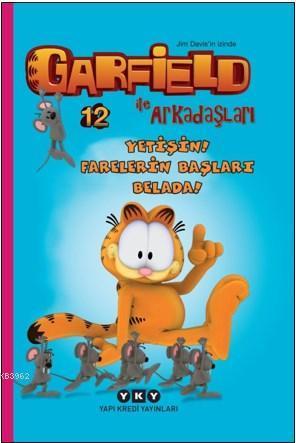 Yetişin! Farelerin Başları Belada! - Garfield İle Arkadaşları - 12