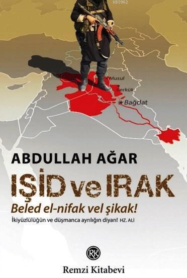 IŞİD ve Irak; Beled El-Nifak vel Şikak!